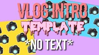 vlog intro template *no text* - cactus editing