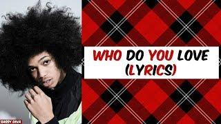 Trinidad Cardona - Who Do You Love (Lyrics)