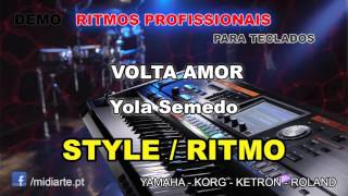 ♫ Ritmo / Style  - VOLTA AMOR - Yola Semedo