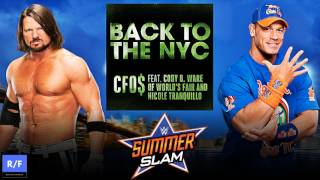 WWE Summerslam 2016 Official Theme Song  - CFO$ - Back To The NYC