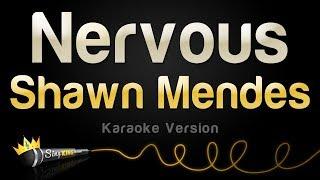 Shawn Mendes - Nervous (Karaoke Version)