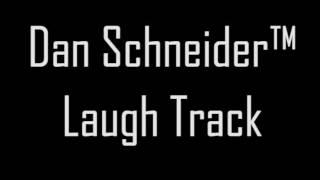 Dan Schneider™ Laugh Track