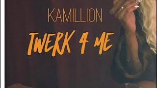 Twerk 4 Me By Kamillion (DANCE VIDEO) PART 1