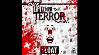 MBK - Float (Uptempo To Terror Official Anthem 2017)
