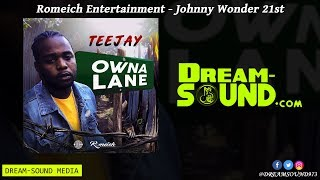 Teejay - Owna Lane (With Intro) (Clean) (Dancehall 2019)