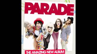 Parade NEW SONG Just A Girl
