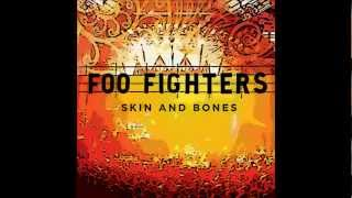 Foo Fighters - Skin and Bones (Studio Version)