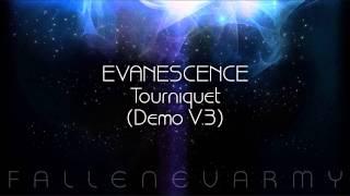 Evanescence - Tourniquet (Demo V.3)