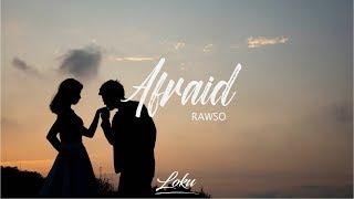 Rawso - Afraid
