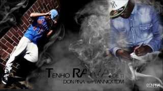 Don Pina Feat Yannick Tdm - Não tenho raiva de Ti ( Prod. Don Pina )