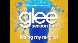 Glee - Losing My Religion [LYRICS]