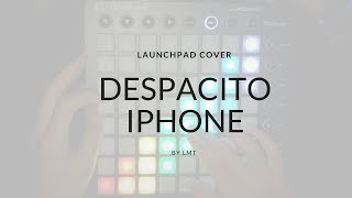 Despacito - Launchpad Iphone Remix
