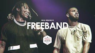FREE BAND - Drake x Future Type Beat 2018 (Prod. FreshyBoyz)