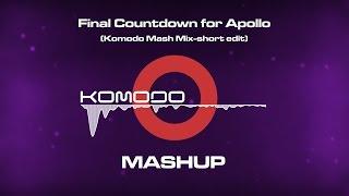 Komodo pres. Hardwell, Europe - Final Countdown for Apollo (Alex Red Mash Mix short edit)