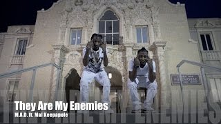 M.A.D. ft. Mal Keepapole - They Are My Enemies (Music Video)