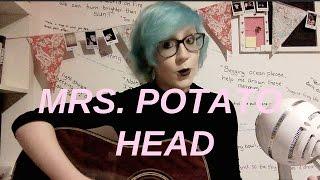 Mrs. Potato Head - Melanie Martinez Cover