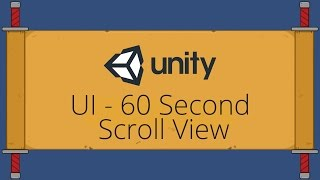 Unity UI Tutorial - Scroll Rect / Scroll View in 60 Seconds