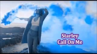 Starley - Call On Me (acoustic version) Audio/Lyrics