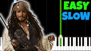 Pirates Of The Caribbean [SLOW Easy Piano Tutorial] (Synthesia/Sheet Music)