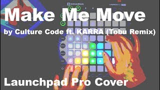 Make Me Move by Culture Code ft Karra (Tobu Remix) // Launchpad Pro Cover // Sling Your Click Series