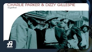 Charlie Parker, Dizzy Gillespie - Relaxin' With Lee