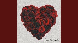 Love No Fear