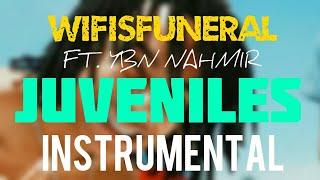 Wifisfuneral FT. YBN Nahmir - Juveniles [INSTRUMENTAL] | Prod. by IZM