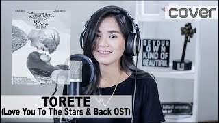 Torete (Love You To The Stars And Back OST) | Cover
