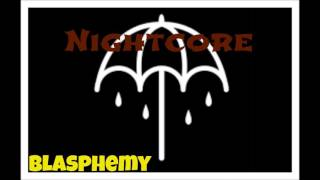 Nightcore- Blasphemy
