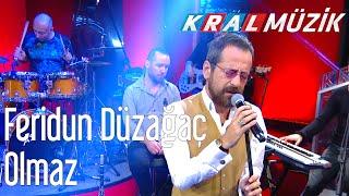 Kral POP Akustik - Feridun Düzağaç - Olmaz