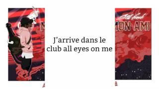 Still Fresh - Mon ami (Paroles/Lyrics)