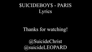 $UICIDEBOY$ - PARIS (Lyrics)
