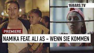 Namika feat. Ali As - Wenn Sie kommen (16BARS.TV PREMIERE)
