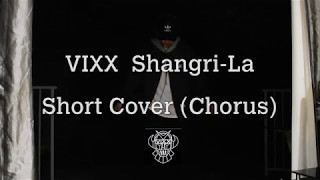 빅스(VIXX) - 도원경(桃源境) (Shangri-La) Short Dance Cover (Chorus)