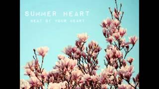 Summer Heart - Beat Of Your Heart