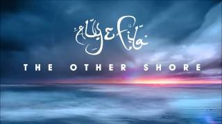 Aly & Fila With Aruna - The Other Shore