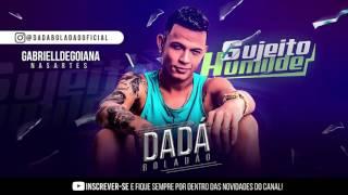DADA BOLADÃO - feat jhef . MUSICA NOVA 2017