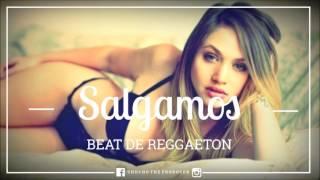 Salgamos - Reggaeton Instrumental 2017 | Uso Libre |