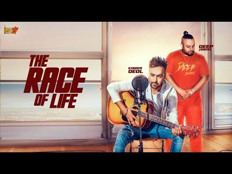 THE RACE OF LIFE LYRICS - Kinder Deol | Deep Jandu