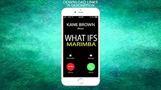 Latest iPhone Ringtone - What Ifs Marimba Remix Ringtone - Kane Brown