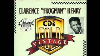"""I DON'T KNOW WHY BUT I DO--Sung by Clarence """"Frogman"""" Henry"""