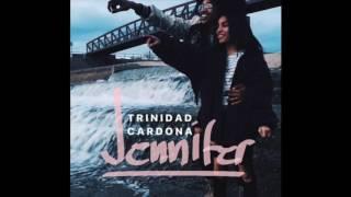 Trinidad Cardona - Jennifer (audio)
