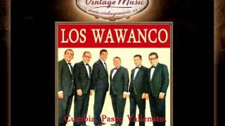Los Wawanco -- Por la Calle Real (Gaita)