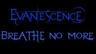 Evanescence-Breathe No More Lyrics (Demo)
