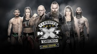 NXT Takeover: Chicago Pre-Show