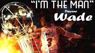 "Dwyane Wade Miami Heats Mix ""I'm The Man"""