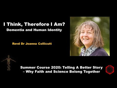 'I think therefore I am'? Dementia and Human Identity