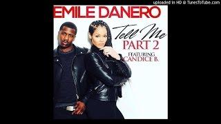 Emile Danero ft. Candice Brook Tell Me Part 2