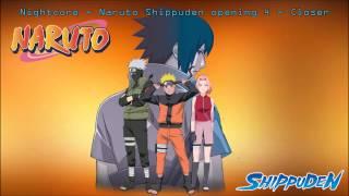 Nightcore - Naruto Shippuden opening 4 - Closer