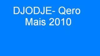 Djodje-Quero Mais 2010
